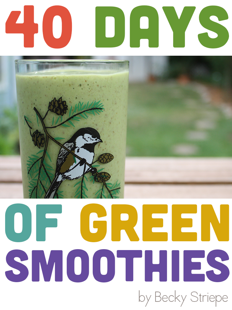 40 Days of Green Smoothies