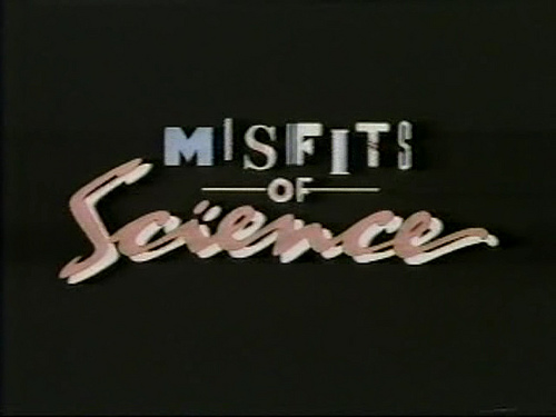 Misfits of Science title