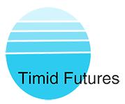 Timid Futures