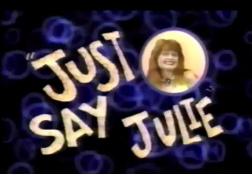 Just Say Julie
