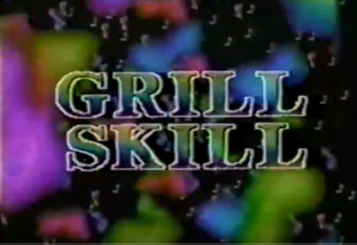 Grill Skill