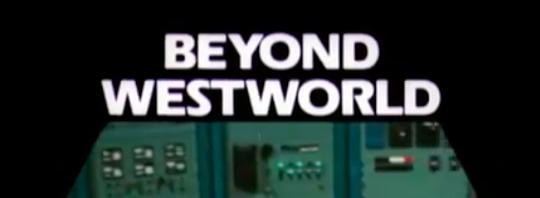 beyond-westworld